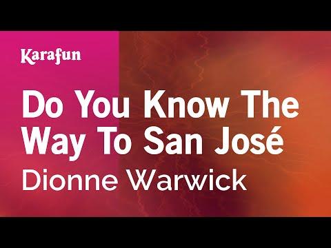 Karaoke Do You Know The Way To San José - Dionne Warwick *
