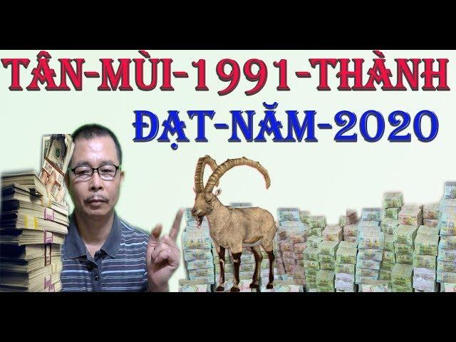 Tử Vi Tân Mùi 1991 Năm 2020 Sự Nghiệp Thành Công