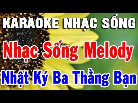 Karaoke Nhạc Sống Trữ Tình Hòa Tấu Melody Ai Cũng Hát Được   Liên khúc Bolero Nhật Ký Ba Thằng Bạn
