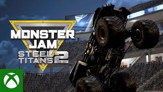 Xbox Monster Jam Steel Titans 2 - Announcement Trailer anuncio