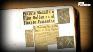 Leyendas del Deporte Mexicano - Pilar Roldán, La mosquetera mexicana