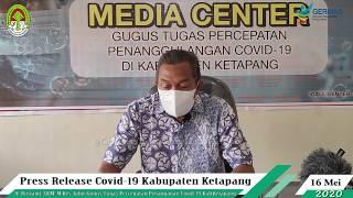 Press Release Covid -19 Kabupaten Ketapang (16 Mei 2020)
