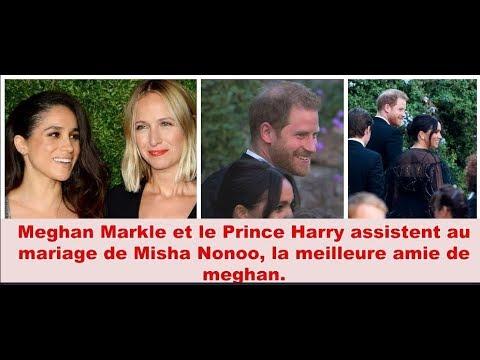 Meghan Markle et le Prince Harry assistent au mariage de Misha Nonoo, la meilleure amie de meghan.