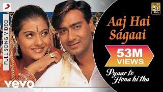 Aaj Hai Sagaai Full Video - Pyaar To Hona Hi Tha|Kajol, Ajay