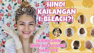 BLONDE HAIR COLOR NA HINDI KAILANGAN I-BLEACH | HUENICORN HAIR DYE