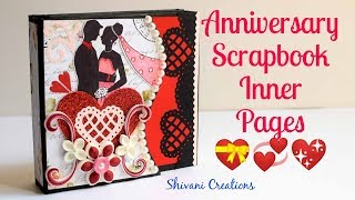 How To Make Scrapbook Inner Pages/ DIY Anniversary Scrapbook Part 2