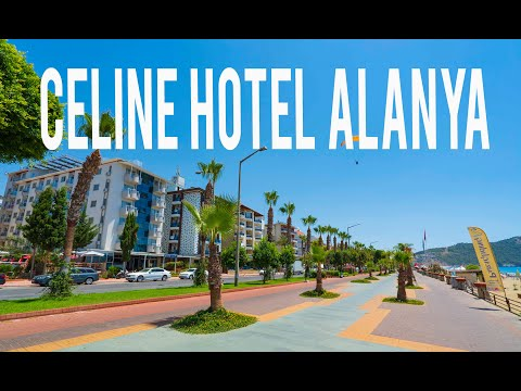 Celine Hotel Alanya New Version