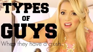 Types of GUYS When They Have a Crush: TEEN EDITION