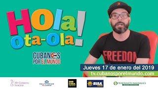 Alex Otaola en Hola! Ota-Ola en vivo por YouTube Live (jueves 17 de enero 2019)