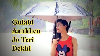 Gulabi Aankhen Jo Teri Dekhi new version song by SANAM - Unplugged cover