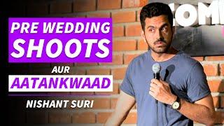 Pre Wedding Shoots aur Aatankwaad