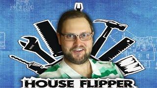 КУПЛИНОВ ОТКРЫЛ СВОЙ БИЗНЕС ► House Flipper #1