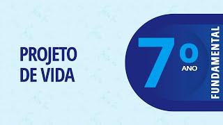 7° Ano – Projeto de Vida – Autoavaliação socioemocional – 07/04/2021