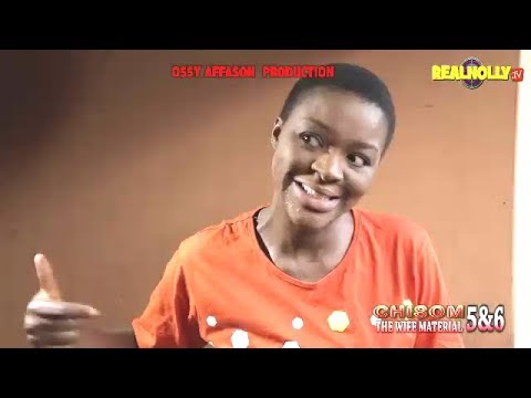 CHISOM THE WIFE MATERIAL 5&6 (OFFICIAL TRAILER) - 2018 LATEST NIGERIAN NOLLYWOOD MOVIES