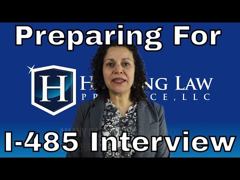 Preparing for your I-485 Green Card Interview