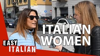 What Are Italian Women Like? | Easy Italian 16