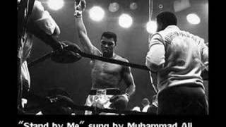 """Stand by Me"" sung by Muhammad Ali"