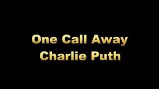 One Call Away [Lyric Video]