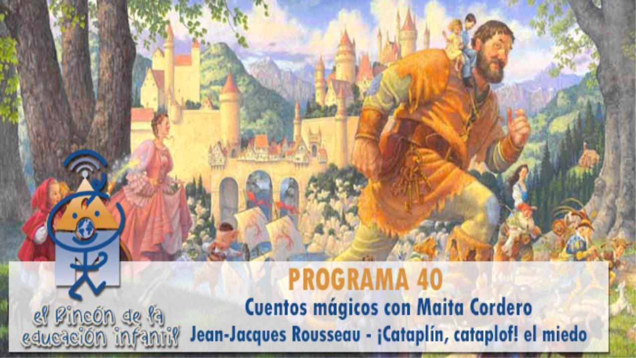 Cuentos mágicos - Rousseau - Rafael Sanz - ¡Cataplín, cataplof! p40