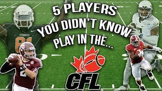 5 College Football Stars You Didn't Know Play In The CFL!!!