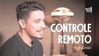 Controle Remoto   Dilsinho (Dan Costa Cover Acústico) Nossa Toca