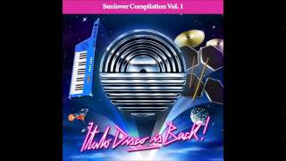 RetroSynther - Technocity (Sunlover Records Compilation VOL. 1 - Italo Disco is Back! - 2014)