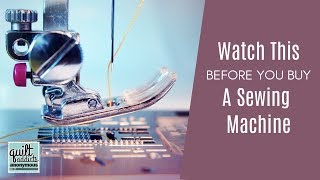 Watch this before you buy a sewing machine! Best sewing machine brands, cost & features for quilters