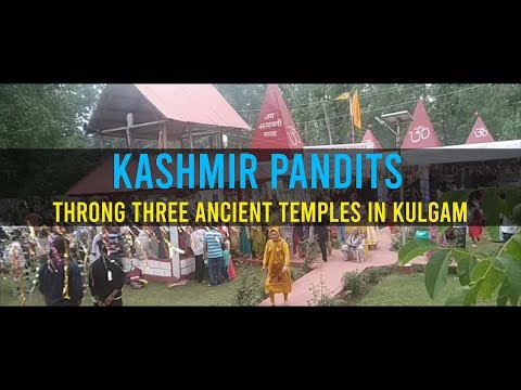 Kashmir Pandits throng three ancient temples in Kulgam