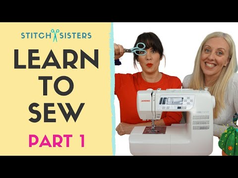 Learn To Use A Sewing Machine | How To Sew For Absolute Beginners | Learn To Sew Part 1 of 3