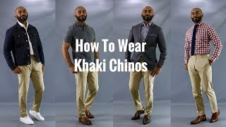 How To Wear Khaki Chinos/How To Style Khaki Chinos