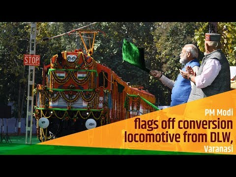 PM Modi flags off conversion locomotive from DLW, Varanasi