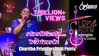 Senehase Nawathane @ Tone Poem with Charitha Priyadarshani Peiris