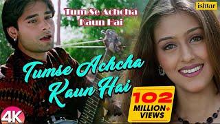 Chand Tare Phool - 4K Video | Tum Se Achcha Kaun Hai