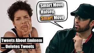 When Halsey Went At Eminem, Realised Her Mistake & Deleted Her Tweets