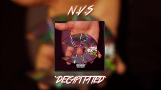 N.V.S - Decapitated