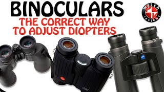 How To Correctly Adjust A Binocular Diopter