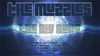 Video The Muzzles - The Big Bang