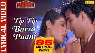 Tip Tip Barsa Paani - LYRICAL   Akshay Kumar & Raveena