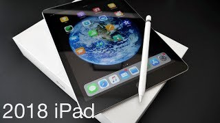 2018 iPad (6th Gen) - Unboxing and First Look - dooclip.me