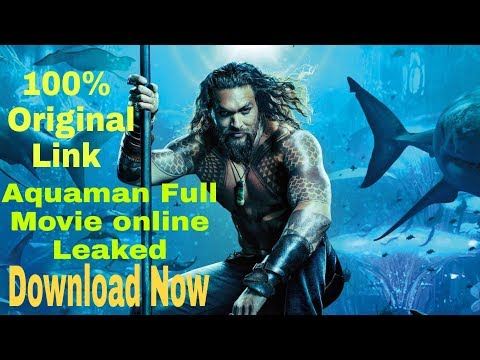 Aquaman Movie 100% Original Download Link How to Download Aquaman Full Movie