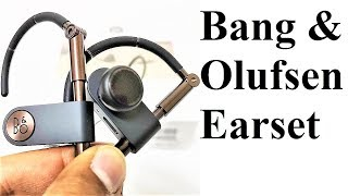 Bang & Olufsen Earset Premium Wireless Earphones Review - The Rich Acoustic Experience