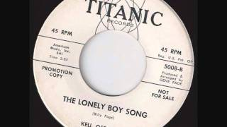 Kell Osborne - Lonely boy song.