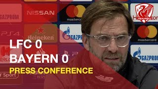 Liverpool 0-0 Bayern Munich   Jurgen Klopp Press Conference