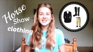 What To Wear & Bring To A Horse Show!