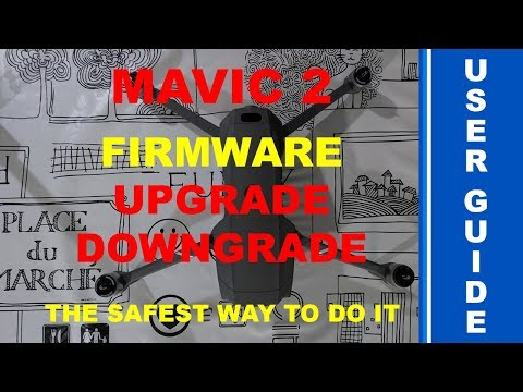DJI Mavic 2 - Safest Way To Upgrade/Downgrade The Firmware - DJI Assistant 2 For Mavic - How-To