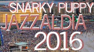 Snarky Puppy 70min @ Jazzaldia 2016 // Donostia