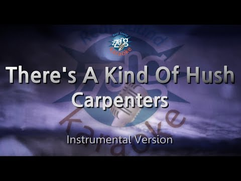 Carpenters-There's A Kind Of Hush (MR) (Instrumental Version) [ZZang KARAOKE]