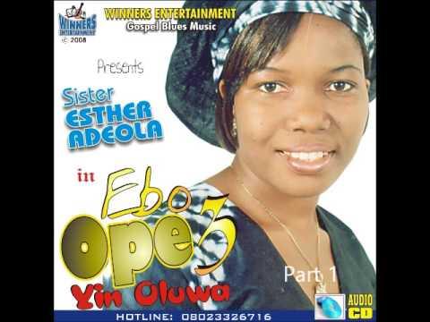 Esther Adeola - Ebo Ope Volume 3 (Part 1)