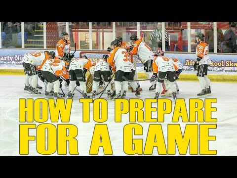 How To Prepare For A Hockey Game - Pre-Game preparations pro players use