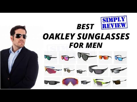 8 Best Oakley Sunglasses for Men So Far (2019)